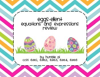 Eggs-ellent Equations and Expressions Review- 6.EE.1, EE.2