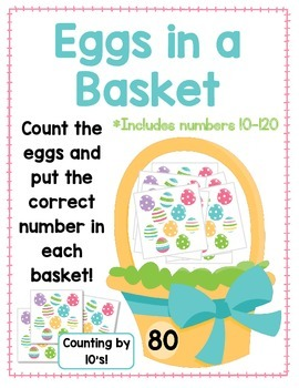 Eggs in a Basket FREEBIE- Counting by 10's:  Numbers 10-120