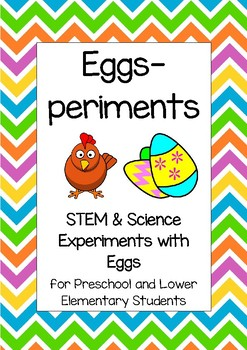 Eggs-periments - STEM & Science Experiments with Eggs