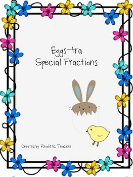 Eggs-tra Special Fractions
