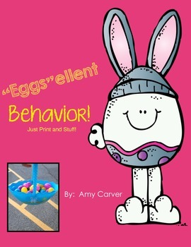 """Eggs""ellent Behavior Eggs!"