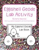 Eggshell Geode Rock Lab Activity