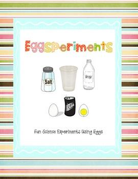 Eggsperiments
