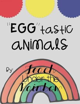 Eggstatic Animals (Easter Activity)