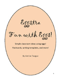 Eggstra Fun with Eggs FREEBIE