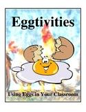 Eggtivities - Using Eggs In Your Classroom Activities