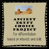"Ancient Egypt ""Choice"" Project"