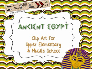 Egypt Clip Art Middle School 5th 6th Hieroglyphics King Tut Pyramids Giza
