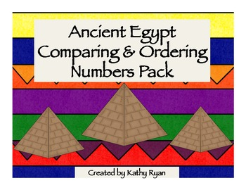 Comparing and Ordering Numbers Pack Egypt Theme