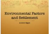 Ancient Egypt Environmental Factors and Settlement PowerPo