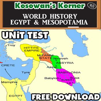 Egypt and Mesopotamia Unit Test