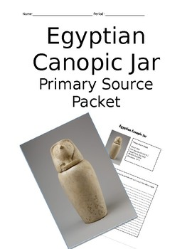 Egyptian Canopic Jar Artifact Primary Source Packet