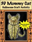 Egyptian Craft Activities: 3D Egyptian Mummy Cat Halloween Craft Activity - B&W