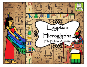 Egyptian Hieroglyphs File Folder Activity