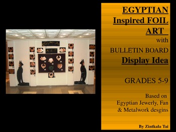 Egyptian Inspired Foil Art with Bulletin Board Display Idea!