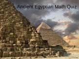Egyptian Math PowerPoint Quiz