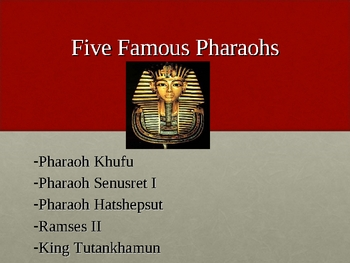 Egyptian Pharaohs Powerpoint