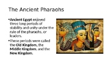 Egyptian Pharaohs and Kingdoms Lesson