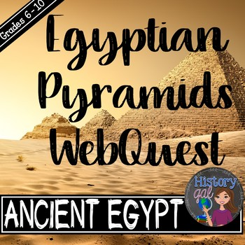 Egyptian Pyramids WebQuest