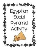 Egyptian Social Pyramid