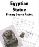 Egyptian Statue Artifact Primary Source Packet
