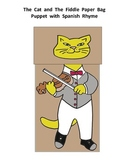 Eh, chin, chin  Paper Bag Puppet (The Cat and the Fiddle Spanish Rhyme