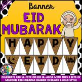 Eid Celebrations Banner (Welcome Eid ul-Fitr and Eid ul-Adha)