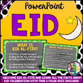 Eid al-Fitr PowerPoint (All About Eid Facts with Quiz Included)