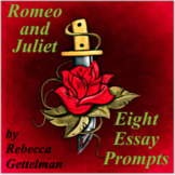 Eight Essay Prompts for Romeo and Juliet by William Shakespeare