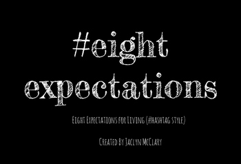 Eight Expectations: #Hashtag Style