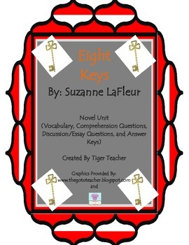 Eight Keys By: Suzanne LaFleur Novel Unit