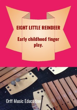 Eight Little Reindeer finger play for early childhood Christmas themed