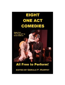 Eight One Act Comedies!  All Free to Perform!