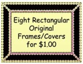 Eight Rectangular Original Frames/Covers for $1.00