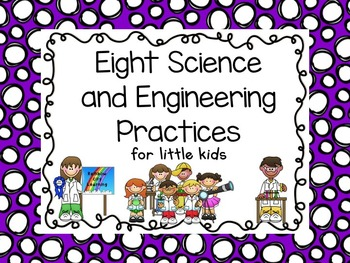 Eight Science and Engineering Practices for Little Kids: S