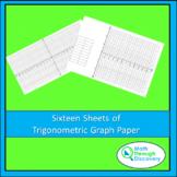 Eight Sheets of Trigonometric Graph Paper