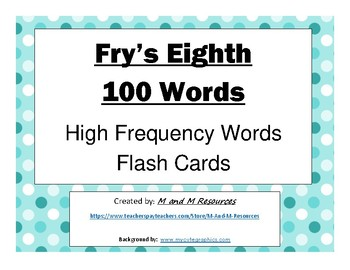 Eighth 100 Fry Sight Words Flash Cards