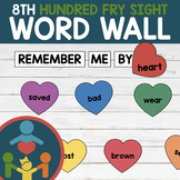 Eighth Fry Sight Words - Heart Word Wall