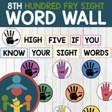 Eighth Fry Sight Words - High Five Word Wall