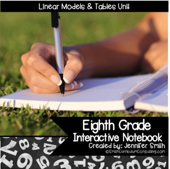 Eighth Grade Math Interactive Notebook Unit- Linear Models and Tables
