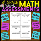 8th Grade Math Assessments or Quizzes for the ENTIRE YEAR 100% EDITABLE