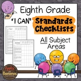 """Eighth Grade Standards Checklists for All Subjects  - """"I Can"""""""