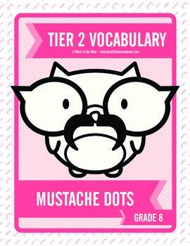 Eighth Grade Tier 2 Mustache Dots