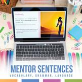 Eighth, Ninth, & Tenth Grade Mentor Sentences Grammar & Vocabulary
