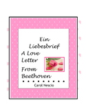 Ein Liebesbrief ~ A Love Letter From Beethoven