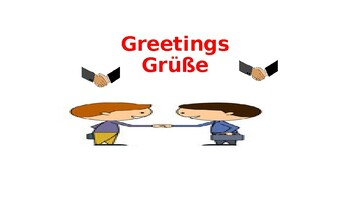 German Greetings & and Goodbye/ Power Point for teachers and students