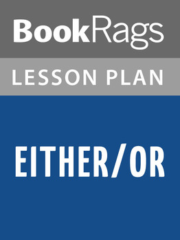 Either/Or Lesson Plans