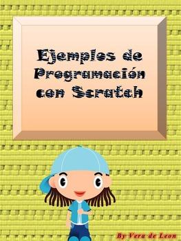 Ejemplos de Programación con Scratch.