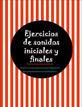Spanish Initial & Final Sounds/Ejercicios de sonidos iniciales y finales