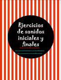 Spanish Initial & Final Sounds/Ejercicios de sonidos inici